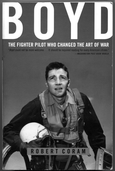 "Cover of the book ""Boyd: The fighter pilot who changed the art of war"" by Robert Coram"